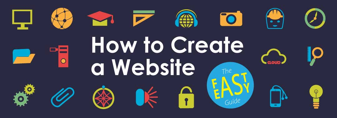 How to create a website the fast and easy website guide Build easy website